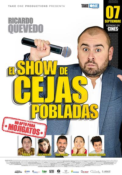 RICARDO QUEVEDO: EL SHOW DE CEJAS POBLADAS