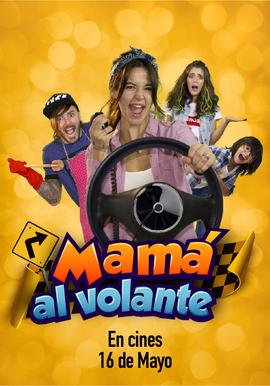 MAMÁ AL VOLANTE