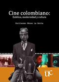 cine-colombiano-estetica-modernidad-y-cultura.jpg