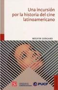 imagen-una_incursion_por_la_historia_del_cine_latinoamericano_ledgard_melvin-2010943-800-600-1-75.jpg