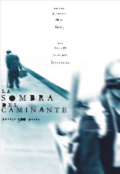 LA SOMBRA DEL CAMINANTE