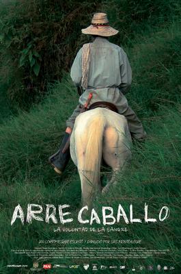 ARRE CABALLO, LA VOLUNTAD DE LA SANGRE