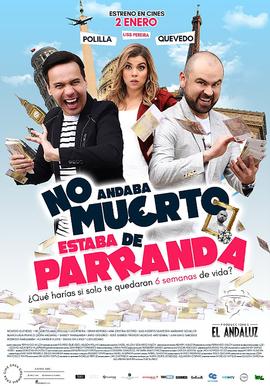 NO ANDABA MUERTO, ESTABA DE PARRANDA