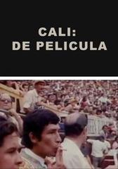 CALI: DE PELÍCULA